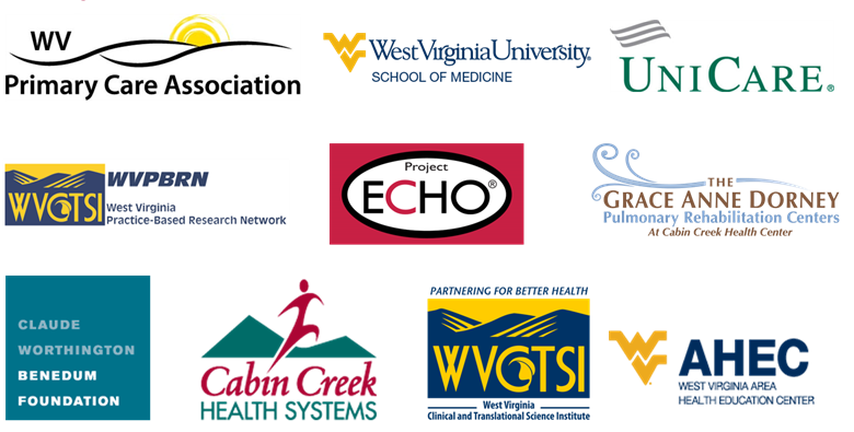 Institutitional Logos (top Left to bottom right): WV Primary Care Association, WVU School of Medicine, UniCare, The West Virginia Practice-Based Research Network, Project ECHO, The Grace Anne Dorney Pulmonary Rehabilitation Centers at Cabin Creek Health Center, Claude Worthington Benedum Foundation, Cabin Creek Health Systems, The West Virginia Clinical and Translational Science Institute, and the West Virginia Area Health Education Center